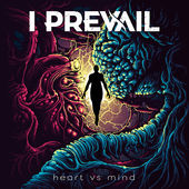 I Prevail : Heart Vs. Mind