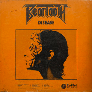 Beartooth : Disease