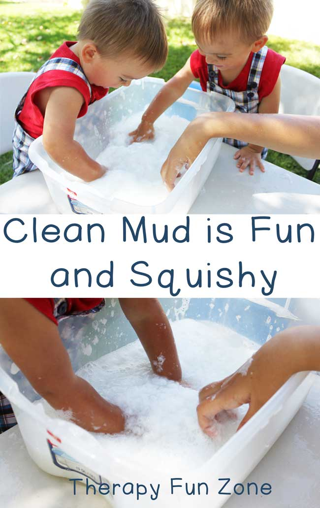 Clean mud is great to squish and play in