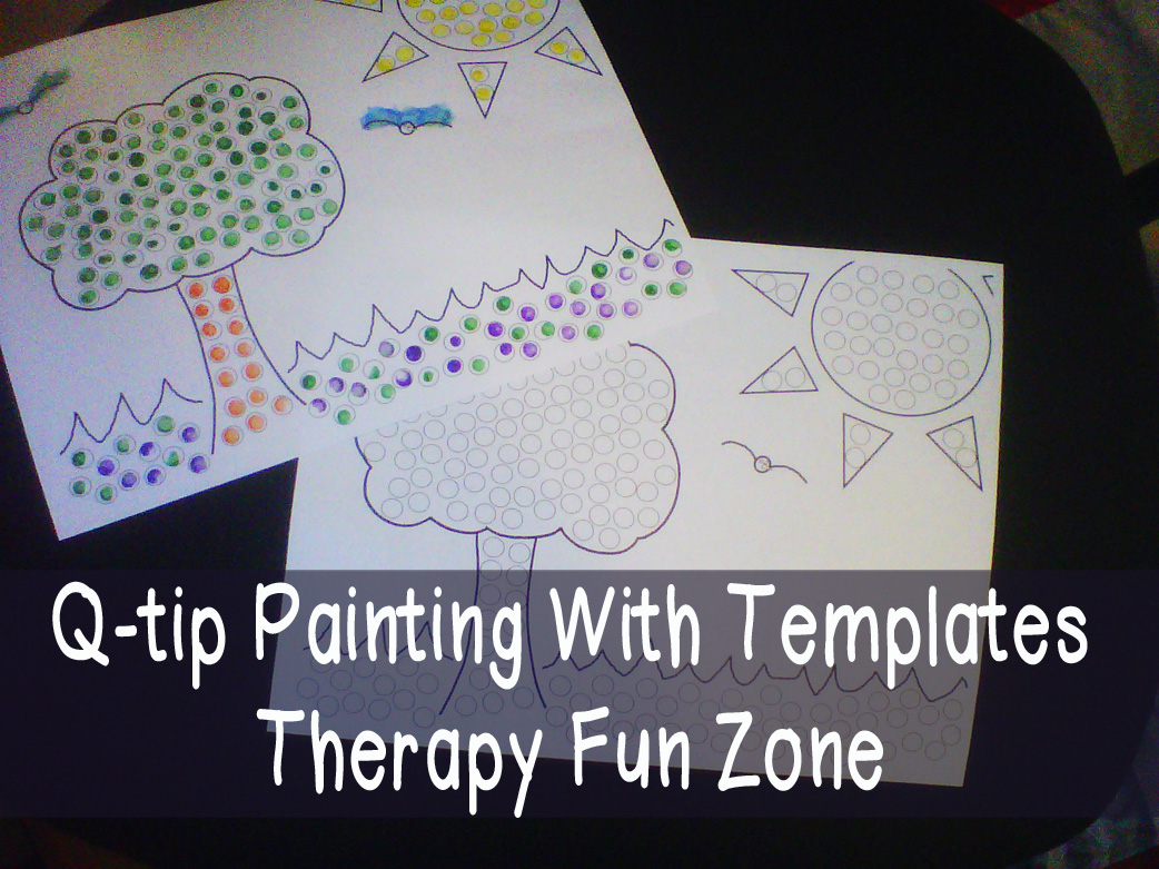 Q-tip painting with templates — Therapy Fun Zone