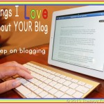 Things I Love About Your Blog