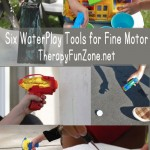 Favorite Summer Toy: Six Water Play Tools for Fine Motor Skills