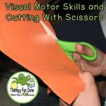 Visual Motor Skills and Cutting With Scissors