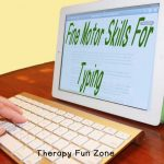 Fine Motor Skills and Typing