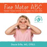Fine Motor Skills – Why Ask Why?