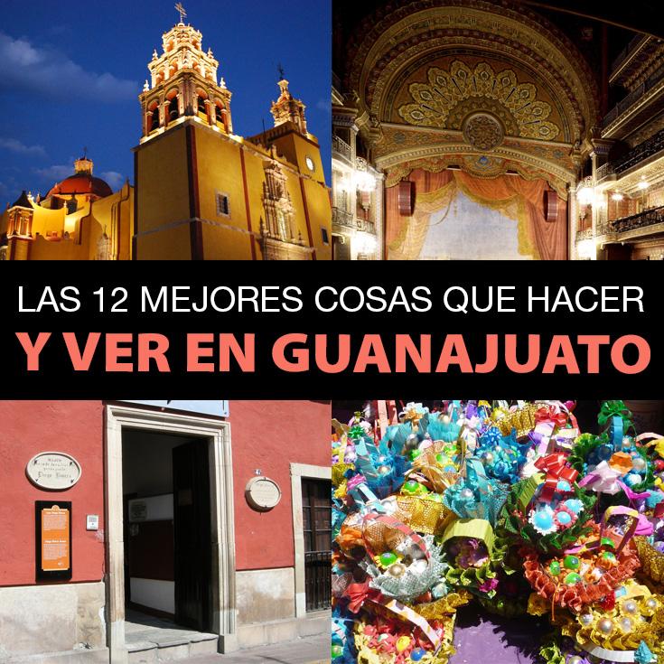 Las 12 Mejores Cosas Que Hacer Y Ver En Guanajuato - Tips Para Tu Viaje