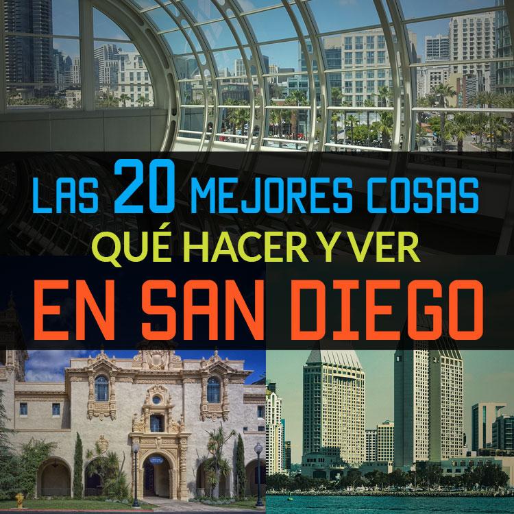 Las 20 Mejores Cosas Que Hacer Y Ver En San Diego Tips Para Tu Viaje