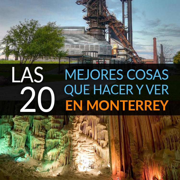 Las 20 Mejores Cosas Que Hacer y Ver En Monterrey - Tips Para Tu Viaje