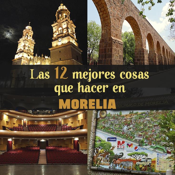 e5b7d95f2980 Las 12 mejores cosas que hacer en Morelia - Tips Para Tu Viaje