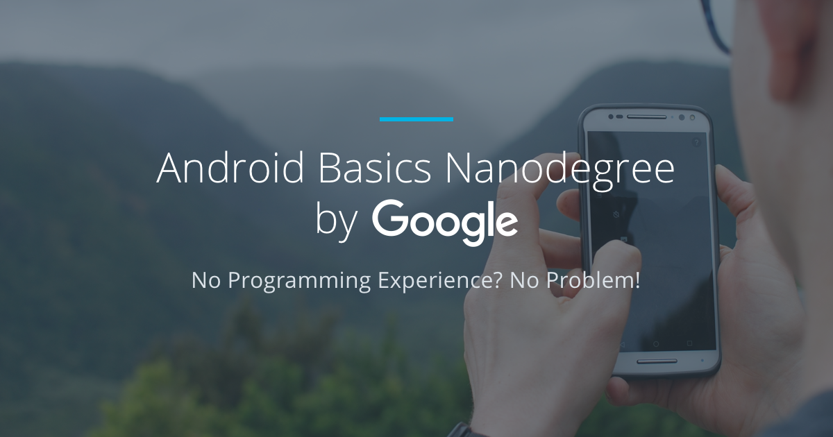 android basics nanodegree by google udacity