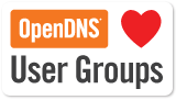 OpenDNS loves user groups