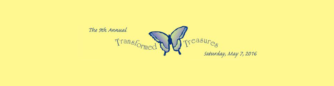 Transformed Treasure