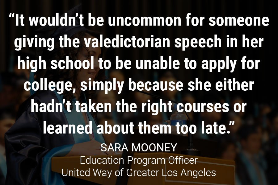 """It wouldn't be uncommon for someone giving the valedictorian speech in her high school to be unable to apply for college, simply because she either hadn't taken the right courses or learned about them too late."""