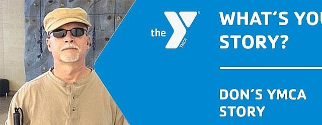 What Your YMCA Story? | My Y Story | Don's Story |Desert Foothills Family YMCA | Valley of the Sun YMCA