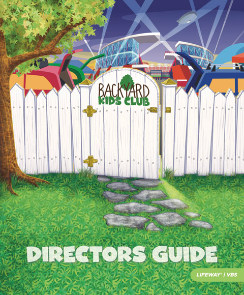VBS 2018 Backyard Kids Club Directoru0027s Guide