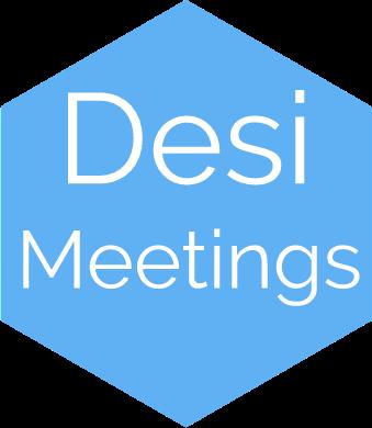 Desi Meetings