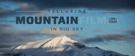 MountainFilm On Tour in big Sky