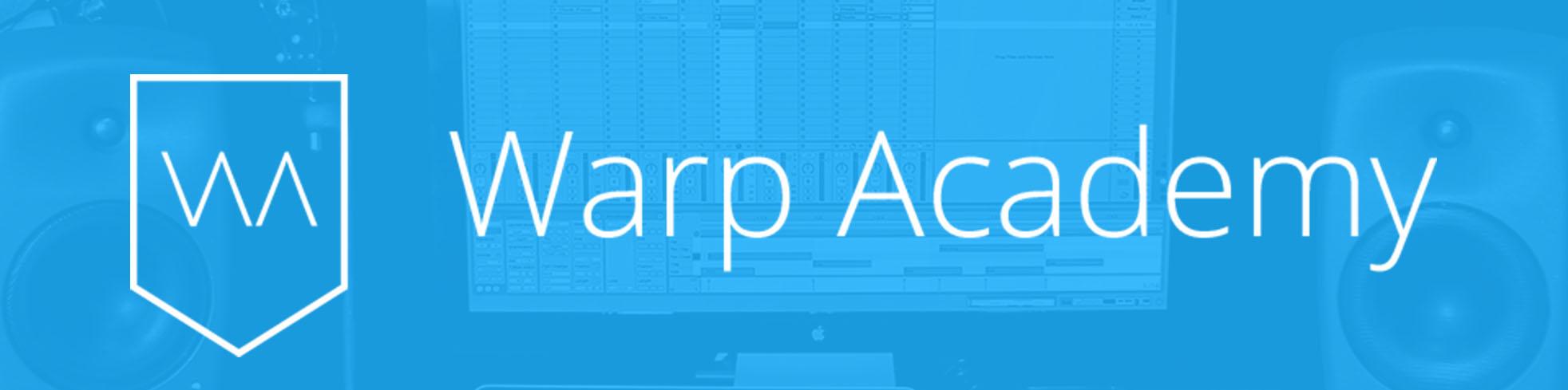 Warp Academy - Ableton Live