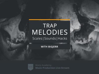 Trap Melody writing Livestream Webinar