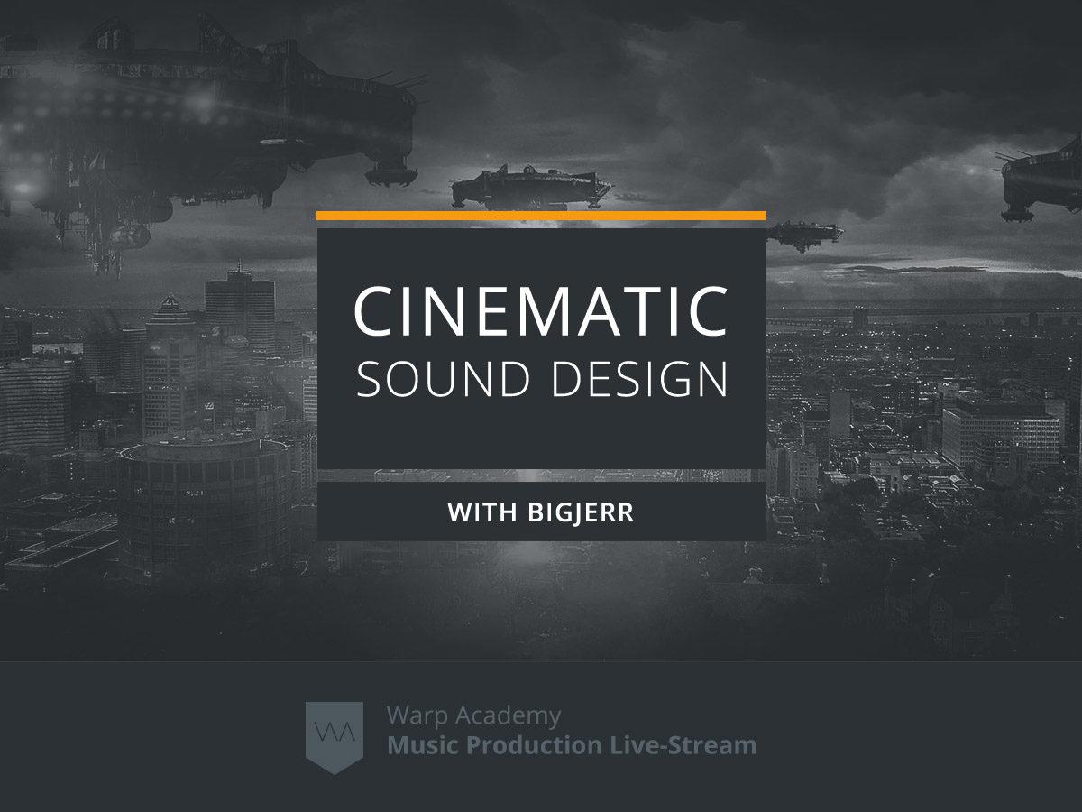 Cinematic Sound Design Synthesis Livestream webinar