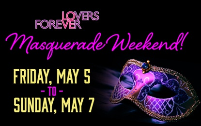 Forever Lovers Masquerade Reunion Weekend