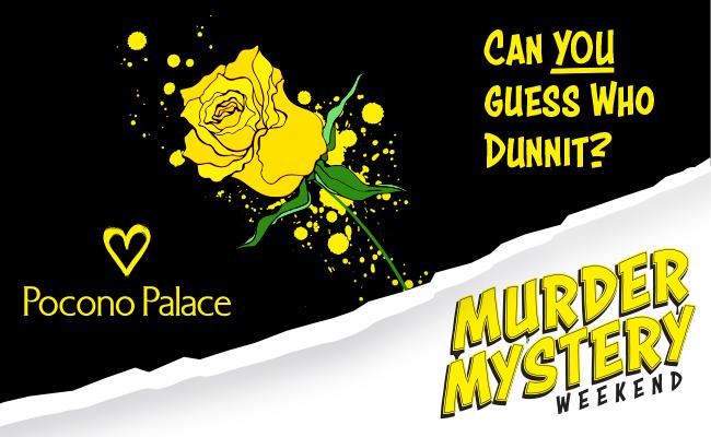 Murder Mystery Weekend!