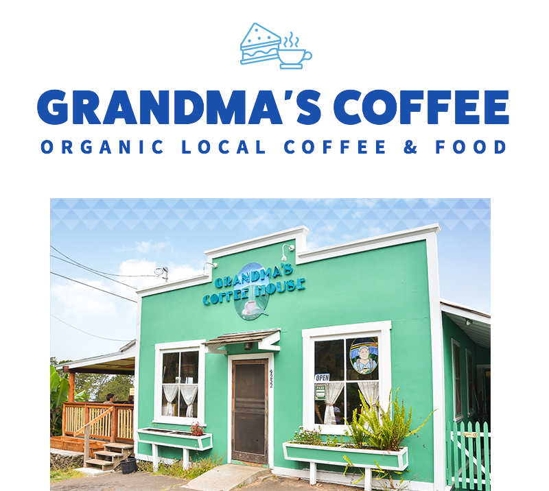 Grandma's Coffee house on Maui