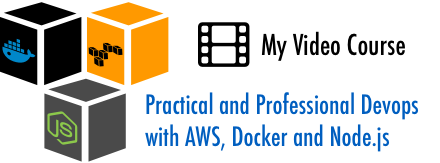 Practical and Professional Devops with AWS, Docker, and Node.js