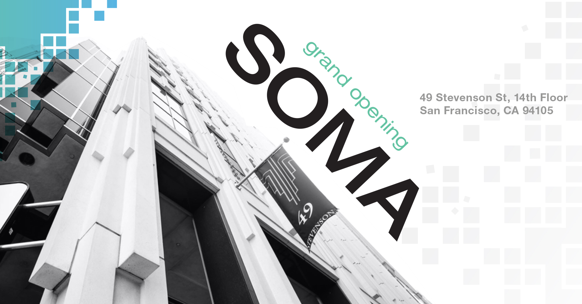 Grand Opening SOMA