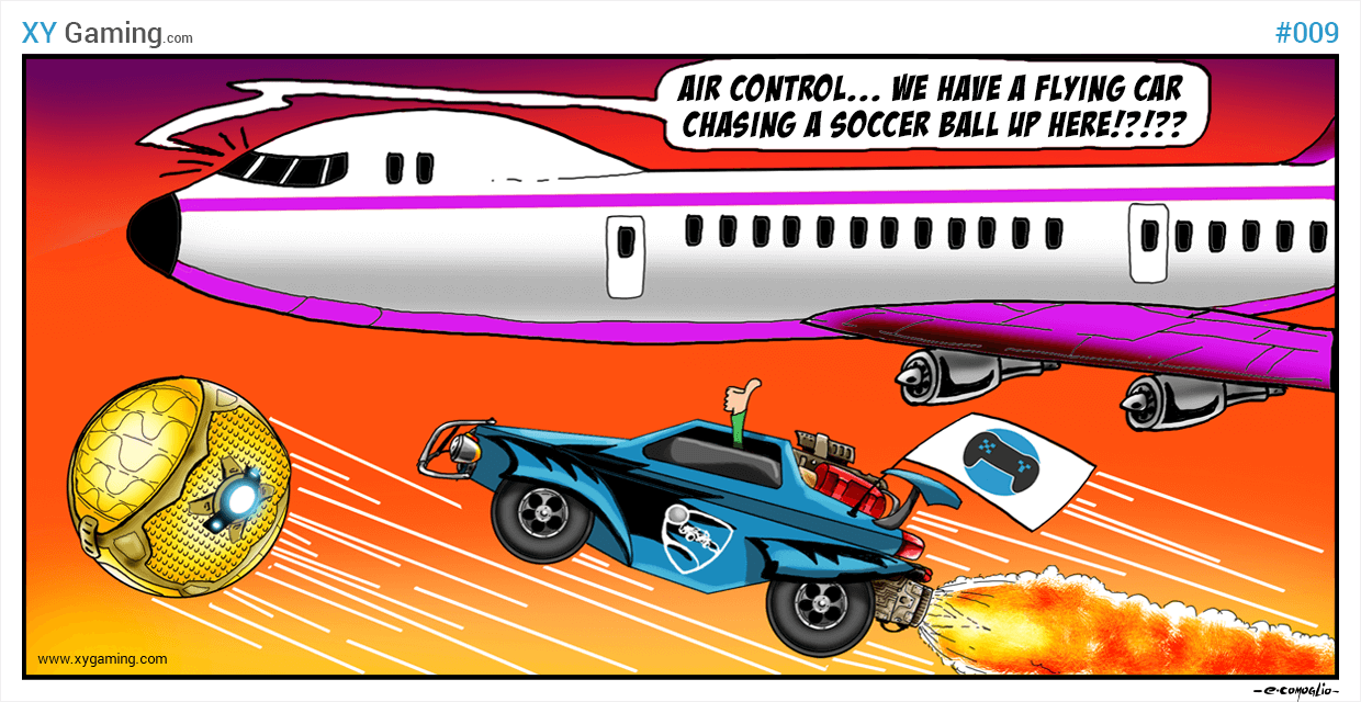 XY Gaming - IRL Rocket League #1 - Gaming Humor Comic