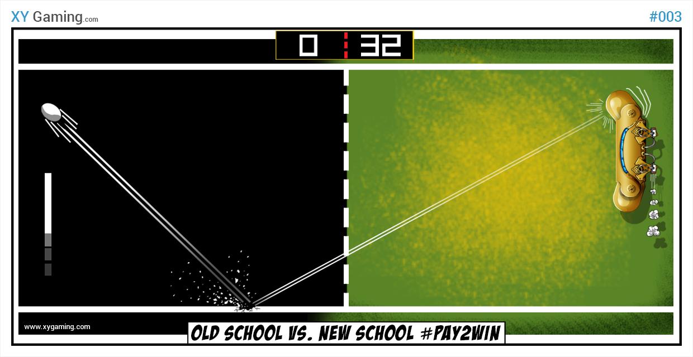 Old School Vs New School #Pay2Win